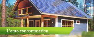 les panneaux photovoltaïques pour l'auto consommation